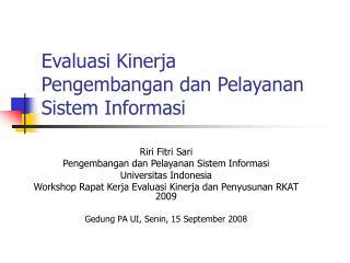 Evaluasi Kinerja  Pengembangan dan Pelayanan Sistem Informasi