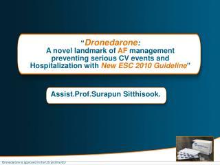 Assist.Prof.Surapun Sitthisook.