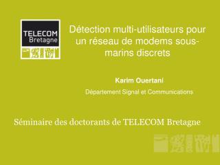 Détection multi-utilisateurs pour un réseau de modems sous-marins discrets