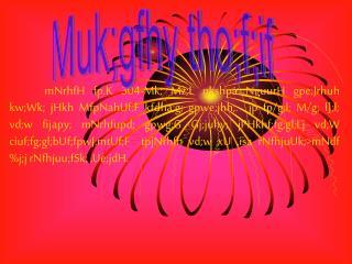 Muk;gfhy tho;f;if