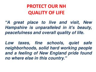PROTECT OUR NH QUALITY OF LIFE