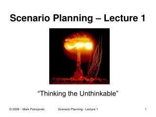 Scenario Planning   Lecture 1