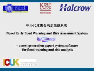 Novel Early flood Warning and Risk Assessment System – a next generation expert system software
