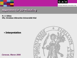 Algorithm for 3D-Modeling