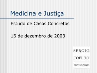 Medicina e Justiça