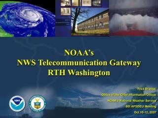 NOAA�s NWS Telecommunication Gateway RTH Washington