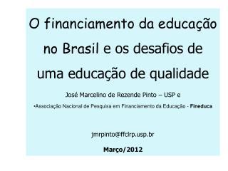 O financiamento da educação no Brasil  e os desafios de uma educação de qualidade