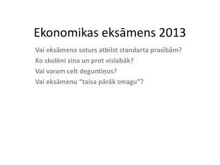Ekonomikas eks?mens 2013