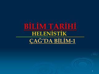 BİLİM TARİHİ