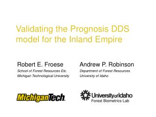 Validating the Prognosis DDS model for the Inland Empire