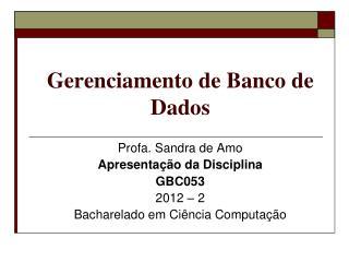 Gerenciamento  de  Banco  de Dados