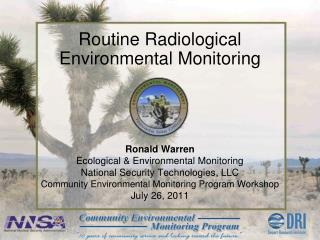 Routine Radiological Environmental Monitoring