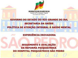 GOVERNO DO ESTADO DO RIO GRANDE DO SUL SECRETARIA DA SAÚDE