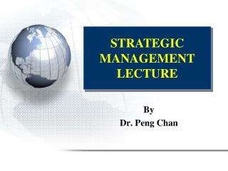 STRATEGIC MANAGEMENT LECTURE