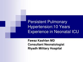 Persistent Pulmonary Hypertension:10 Years Experience in Neonatal ICU