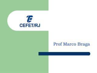 Prof Marco Braga