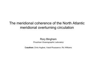 The meridional coherence of the North Atlantic meridional overturning circulation