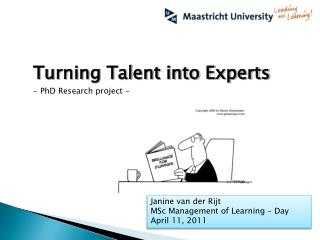 Turning Talent into Experts - PhD Research project -