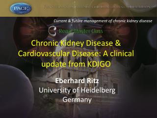 Chronic Kidney Disease & Cardiovascular Disease: A clinical update from KDIGO