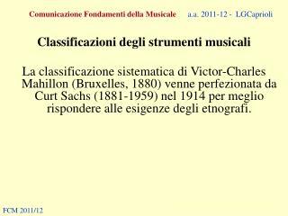 Comunicazione Fondamenti della Musicale a.a. 2011-12 -  LGCaprioli