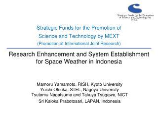 Mamoru Yamamoto, RISH, Kyoto University Yuichi Otsuka, STEL, Nagoya University