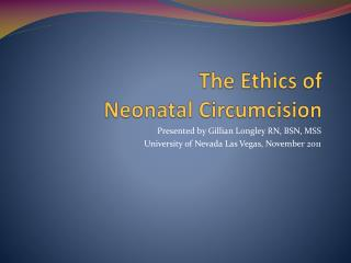 The Ethics of  Neonatal Circumcision