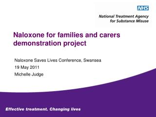 Naloxone for families and carers demonstration project