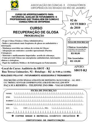 ASSOCIAÇÃO DE CLÍNICAS  E    CONSULTÓRIOS ORTOPÉDICOS DO ESTADO DO RIO DE JANEIRO