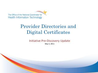 Provider Directories and Digital Certificates