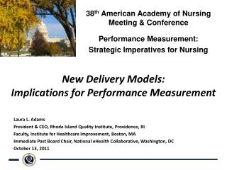 New Delivery Models:  Implications for Performance Measurement