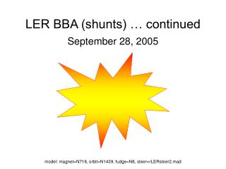 LER BBA (shunts) … continued