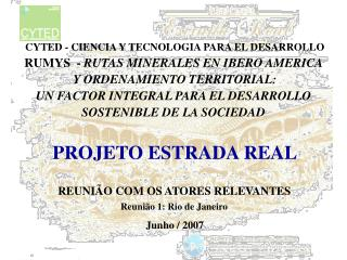 CYTED - CIENCIA Y TECNOLOGIA PARA EL DESARROLLO