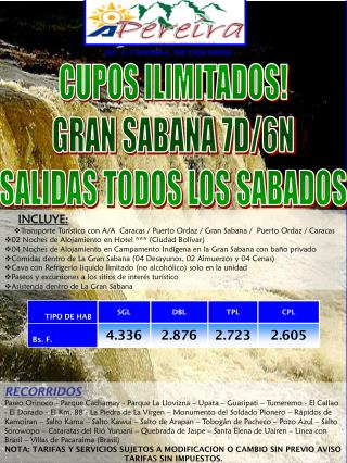 CUPOS ILIMITADOS! GRAN SABANA 7D/6N SALIDAS TODOS LOS SABADOS