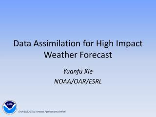 Data Assimilation for High Impact Weather Forecast
