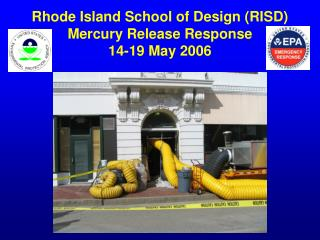 Rhode Island School of Design (RISD) Mercury Release Response 14-19 May 2006