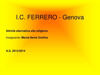 I.C. FERRERO - Genova