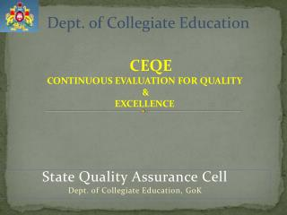 State Quality Assurance Cell Dept. of Collegiate Education,  GoK