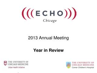 2013 Annual Meeting Year in Review