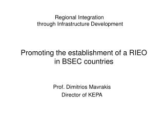 Regional Integration  through Infrastructure Development