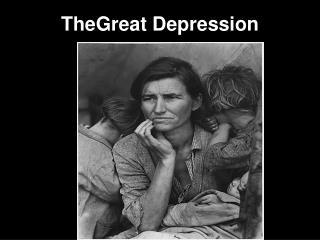 TheGreat Depression