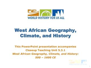 West African Geography, Climate, and History