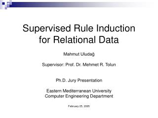 Supervised Rule Induction for Relational Data