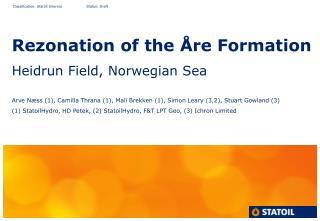 Rezonation of the Åre Formation Heidrun Field, Norwegian Sea