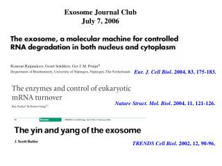 Exosome Journal Club July 7, 2006