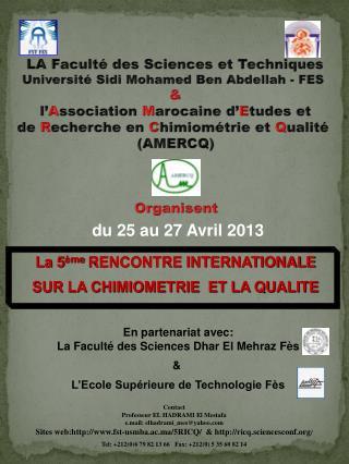 LA Faculté des Sciences et Techniques Université Sidi Mohamed Ben  Abdellah  - FES  &