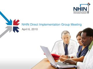 NHIN Direct Implementation Group Meeting