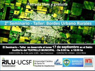 2 ° Seminario - Taller: Bordes Urbano Rurales
