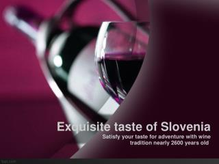 Exquisite taste of Slovenia