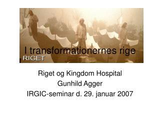 I transformationernes rige