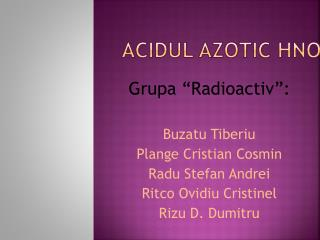 Acidul  Azotic HNO 3